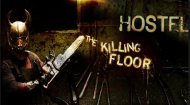 Hostel: Killing Floor Game
